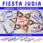 Fiesta Judia, Vol. 4 by David & The High Spirit