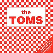The Toms by The Toms