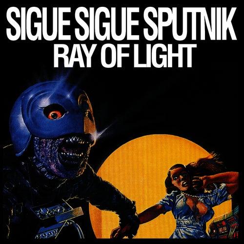Ray Of Light by Sigue Sigue Sputnik