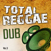 Total Reggae Dub Vol.3 de Various Artists