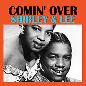Comin' Over by Shirley and Lee