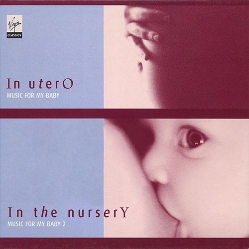 Music for Baby - Volumes 1 &  2 by Various Artists