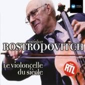 Rostropovich - Le Violoncello du siècle de Mstislav Rostropovich