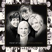 Rarities And Remixes by Point of Grace