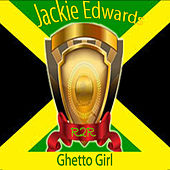 Ghetto Girl de Jackie Edwards