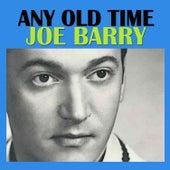 Any Old Time de Joe Barry