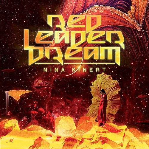 Red Leader Dream by Nina Kinert