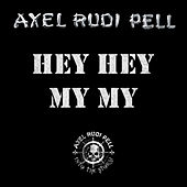 Hey Hey My My by Axel Rudi Pell