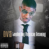 London Boy American Dreaming by DVS