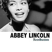 Retribution de Abbey Lincoln