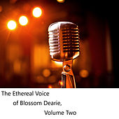 The Ethereal Voice of Blossom Dearie, Vol. 2 by Blossom Dearie
