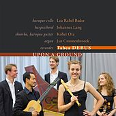 Upon a Ground by Tabea Debus