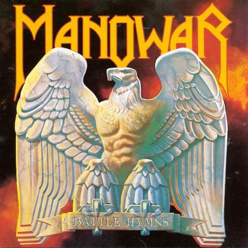 Battle Hymns by Manowar