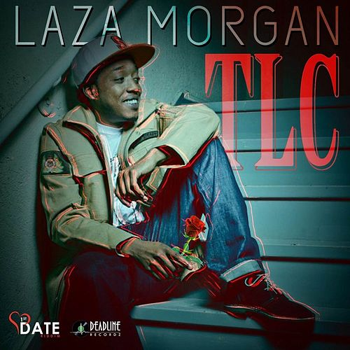 TLC - Single by Laza Morgan