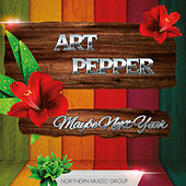 Maybe Next Year by Art Pepper