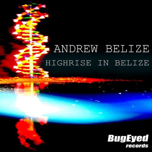Highrise in Belize von Andrew Belize