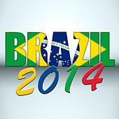 Brazil 2014 by Various Artists