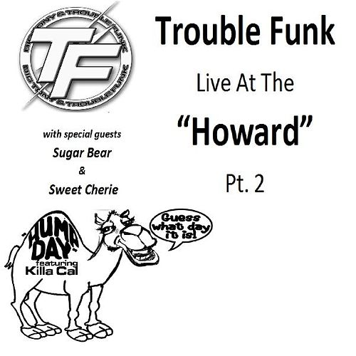 Trouble Funk Live at the 'Howard', Pt. 2 by Trouble Funk