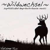 Wildwechsel, Vol. 2 - Sophisticated Deep Tech-House Music by Various Artists