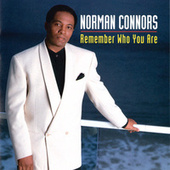 Remember Who You Are de Norman Connors