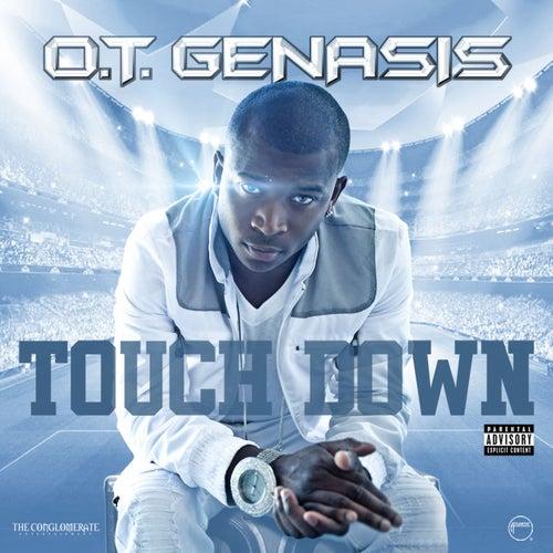 Touchdown by O.T. Genasis