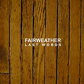 Last Words de Fairweather