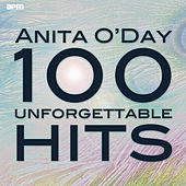 100 Unforgettable Hits von Anita O'Day