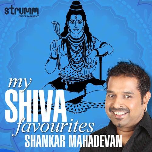 My Shiva Favourites by Shankar Mahadevan
