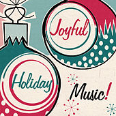 Joyful Holiday Music! de Various Artists