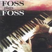 Foss Plays Foss by Various Artists