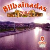 Bilbainadas 2004 by Various Artists