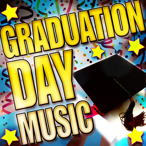 Graduation Day Music by Various Artists