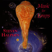 Music For Lovers von Steven Halpern