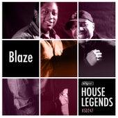 House Legends: Blaze by Blaze