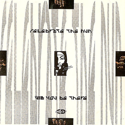 Will You Be There (US Remix Single) von Celebrate the Nun