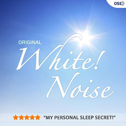 Original White! Noise by O.S.E. White Noise Therapy