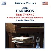 HARBISON: Piano Trio No. 2 by Various Artists