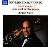 RETURN TO SORRENTO - Italian Songs arranged for Trombone von Joseph Alessi