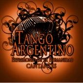 Tango Argentino Patrimonio de la Humanidad: Cantantes by Various Artists