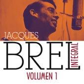 Jacques Brel Integral (1955-1962), Vol. 1/5 by Jacques Brel