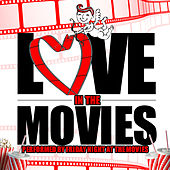 Love in the Movies de Friday Night At The Movies