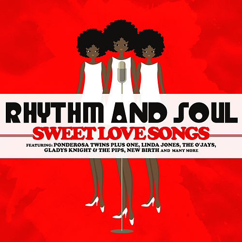 Rhythm and Soul - Sweet Love Songs by Various Artists