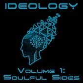 Ideology Vol. 1: Soulful Sides de Various Artists
