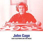 Cage: Early Electronic & Tape Music by Langham Research Centre John Cage