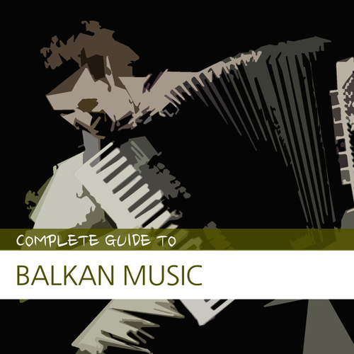Rough Guide to Balkan Music by Various Artists