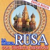 La Música Rusa Con Guitarra Española. Éxitos Rusos - Ep by Coro Soviético del Ejercito Rojo