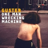 One Man Wrecking Machine EP by Guster