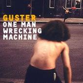 One Man Wrecking Machine EP de Guster