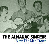 Blow the Man Down de Almanac Singers
