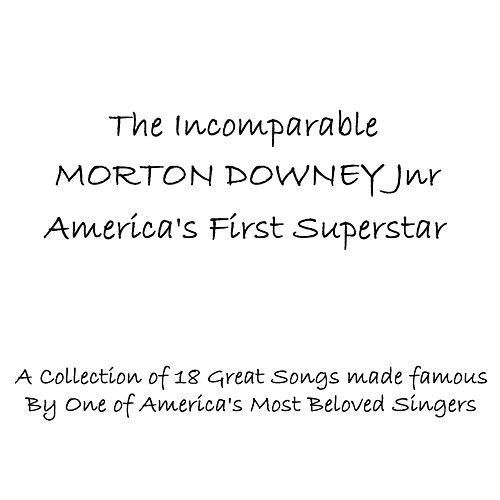 America's First Superstar by Morton Downey
